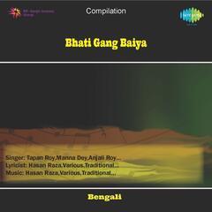 Bhati Gang Baiya