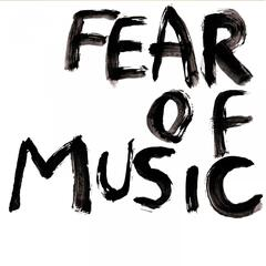Fear of Music EP