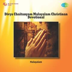 Divya Chaitanyam Malayalam Christinan Devotional
