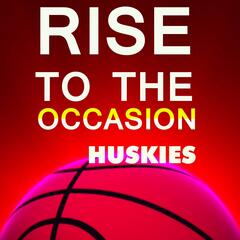 Uconn Huskies Fight Song (The Husky Fight Song) [Rise to the Occasion Huskies 2014]