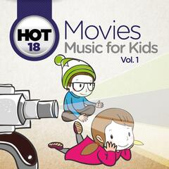 Hot 18 Movies Music for Kids, Vol. 1