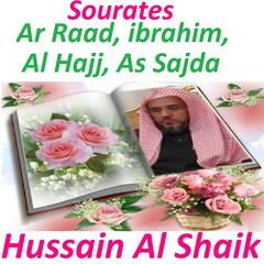 Sourates Ar Raad, Ibrahim, Al Hajj, As Sajda