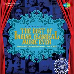 The Best Of Indian Classical Music Ever