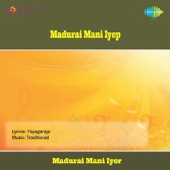 Madurai Mani Iyer - Vocal 1