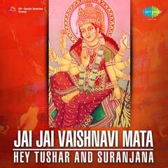 Tushar and Suranjana - Jai Jai Vaishnavi Mata Hey