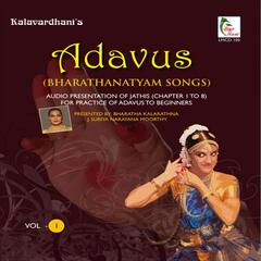 Bharathanatyam Songs: Adavus, Vol. 1