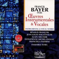 Bayer : oeuvres instrumentales & vocales