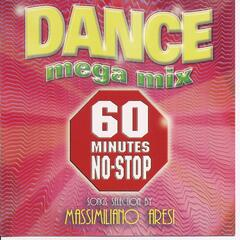 Dance Mega Mix - 60 Minutes No Stop