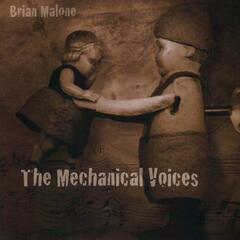 The Mechanical Voices