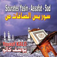 Sourates Yassine, Assafat, Sad
