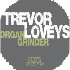 Organ Grinder