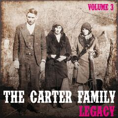 The Carter Family Legacy, Vol. 3