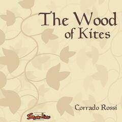 The Wood of Kites