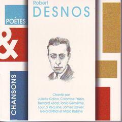 Poètes & chansons : Robert Desnos