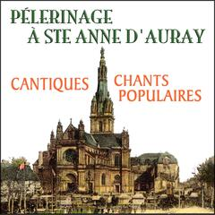Pèlerinage à Ste-Anne d'Auray