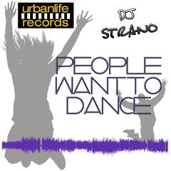 People Want to Dance