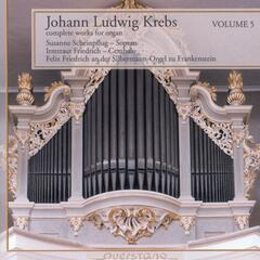 Johann Ludwig Krebs - complete works for organ Vol. 5