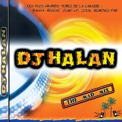 Dj Halan: The Mad Mix