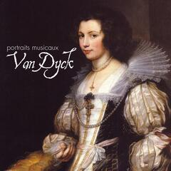 Van Dyck : A Musical Portait