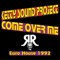 Come Over Me (Euro House 1992)