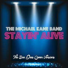 Stayin' Alive (The Bee Gees Cover Versions)