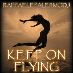 Keep On Flying