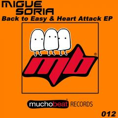 Back to Easy & Heart Attack EP