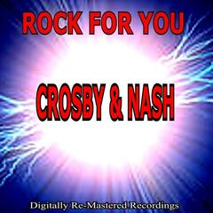 Rock for You - Crosby & Nash