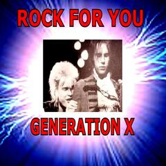 Rock for You - Generation X