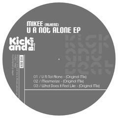 U R Not Alone EP