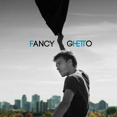 Fancy Ghetto