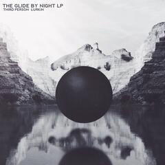 The Glide By Night Lp
