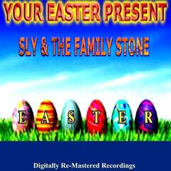 Your Easter Present - Sly & the Family Stone