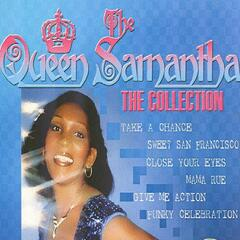 Queen Samantha - The Collection