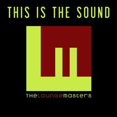 This Is the Sound
