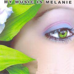 My Music Is Melanie
