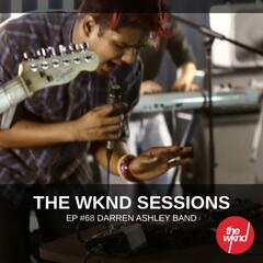 The Wknd Sessions Ep. 68: Darren Ashley Band