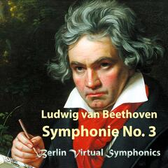 Beethoven: Symphonie No. 3 in E-Flat Major, Op. 55