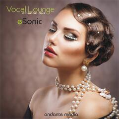 Vocal Lounge - Episode One