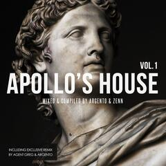 Apollo's House, Vol. 1 (Mixed & Compiled By Argento & Zenn)