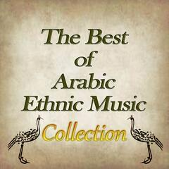 The Best of Arabic Ethnic Music Collection