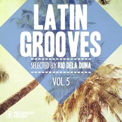 Latin Grooves, Vol. 5 - Selected By Rio Dela Duna