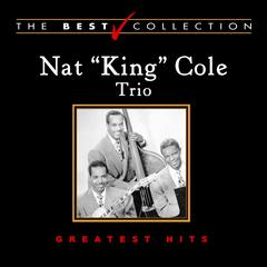 Nat King Cole Trio: Greatest Hits
