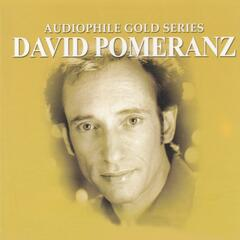 Audiophile Gold Series: David Pomeranz