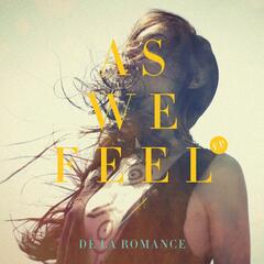 As We Feel