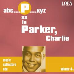 P as in PARKER. Charlie, Vol. 4