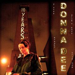 10 Years Of Donna Dee 1998 - 2008