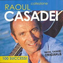 100 successi di Raoul Casadei