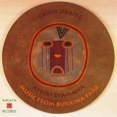 Afriki Djamana: Music from Burkina Faso