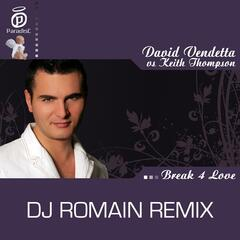 Break 4 Love - DJ Romain Remix